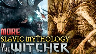 5 More Creatures from Slavic Mythology in The Witcher! (Part 2 of 2)