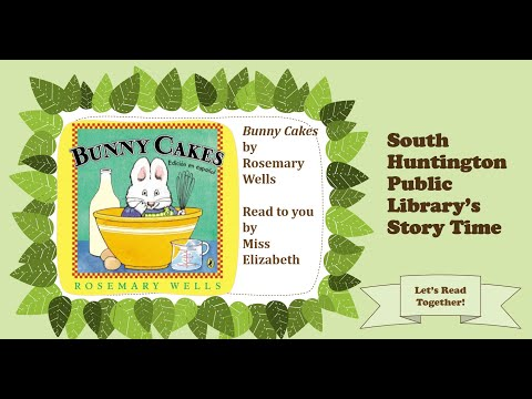 South Huntington Public Library's Story Time - Bunny Cakes