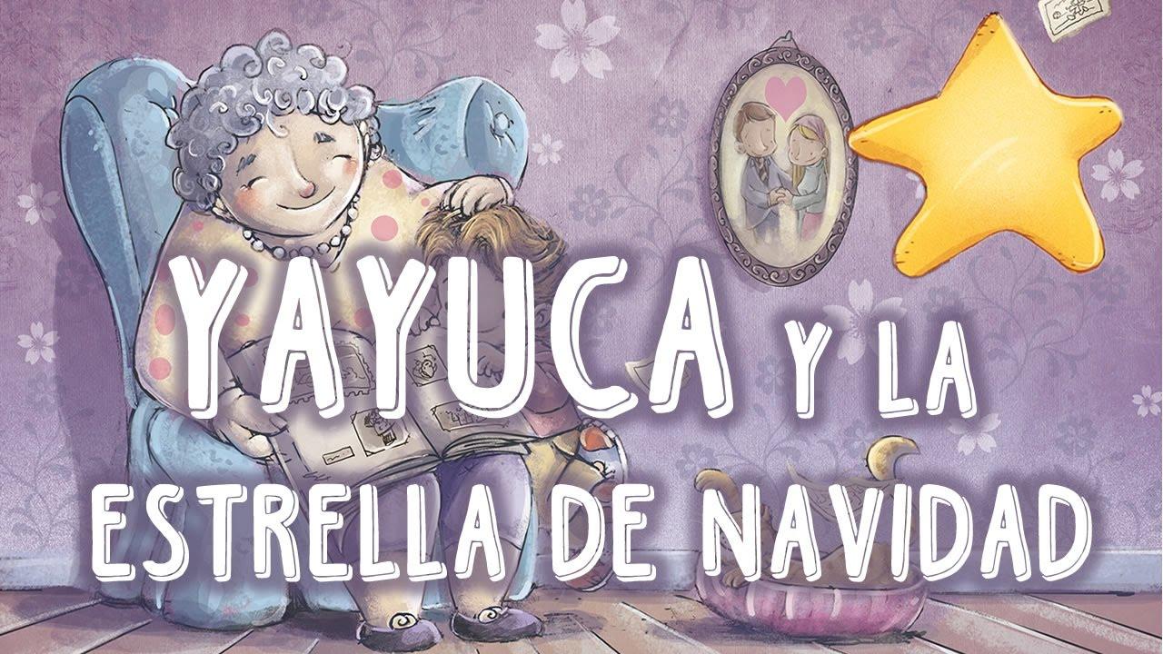 YAYUCA Y LA ESTRELLA DE NAVIDAD : Cuentos infantiles para ...