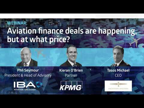 IBA's Webinar: Aviation finance deals are happening, but at what price?
