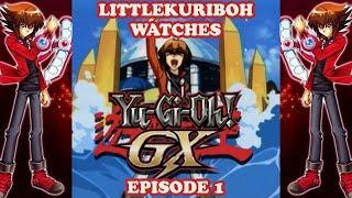LittleKuriboh Watches YGO GX - Episode 1