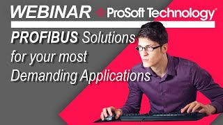 PROFIBUS Solutions for your most Demanding Applications