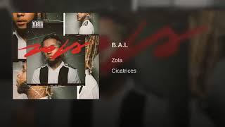 Zola - B.A.L - Album Cicatrices ( sons officiel )