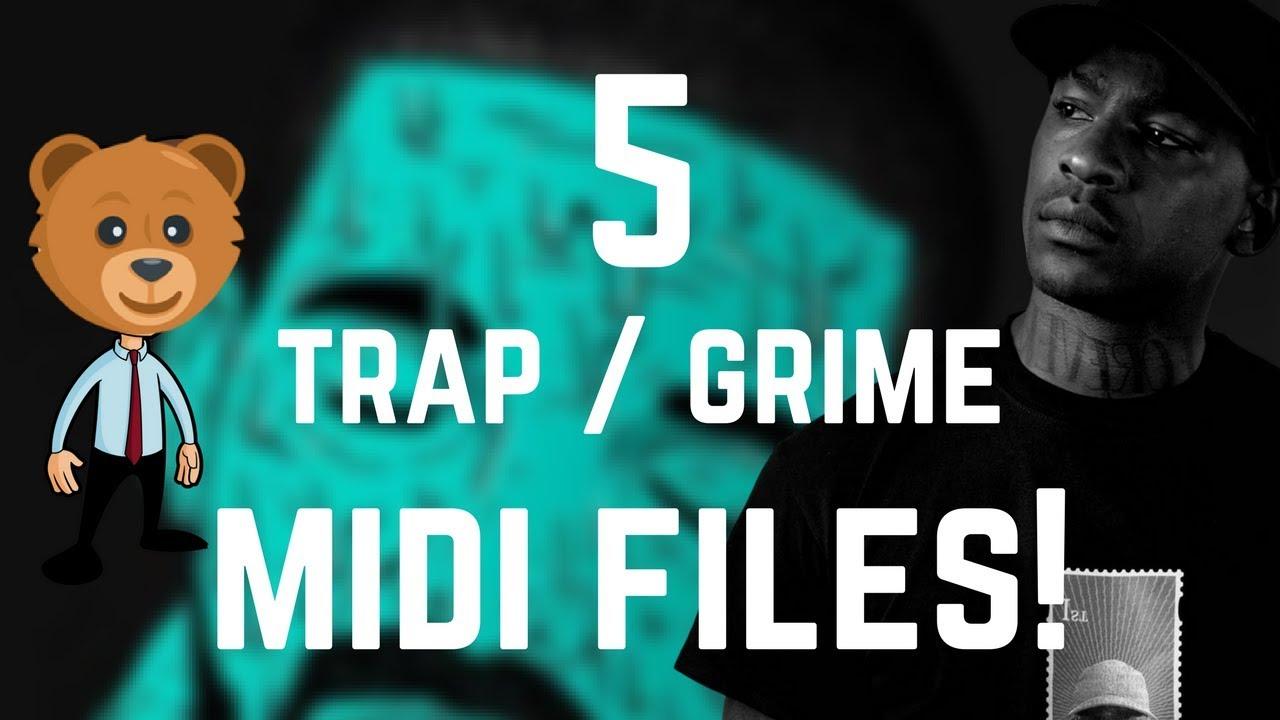 5 More New Grime / Trap Midi Files [FREE DOWNLOAD]