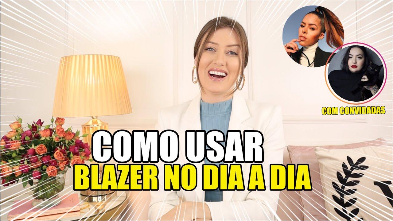 COMO USAR BLAZER DE FORMA ESTILOSA - Vitória Portes