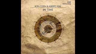 Ron Costa , Alberto Ruiz - In Time [Original Stick]