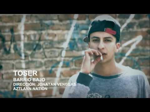 Toser   Barrio Bajo   Video Oficial   HD 1