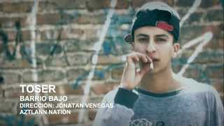 Toser   Barrio Bajo   Video Oficial   HD 1