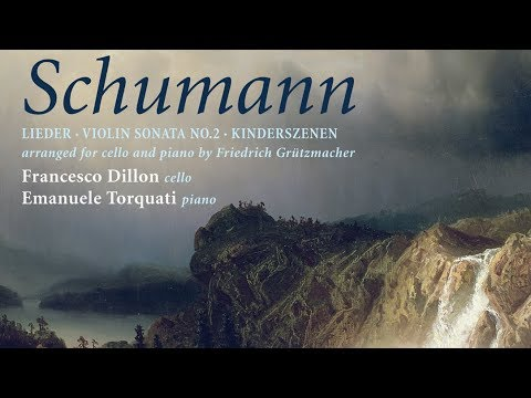 Schumann: Cello Transcriptions