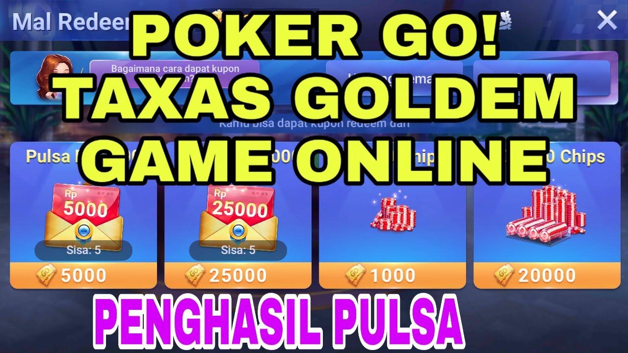 Poker Go Taxas Golden Game Online Penghasil Pulsa Youtube