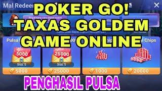 POKER GO! Taxas golden game online (penghasil pulsa )