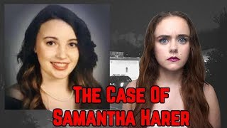 The Case of Samantha Harer // Police Cover-up?
