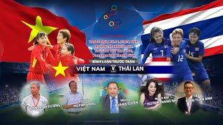 SEA Games 30: Bình luận trước trận Nữ Việt Nam – Nữ Thái Lan