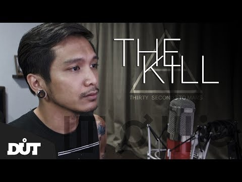 The Kill (Bury Me) - 30 Seconds To Mars (Acoustic cover by DUT)