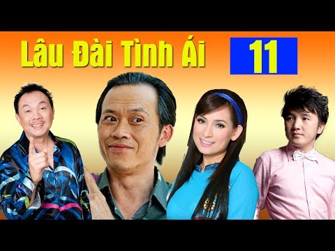 Phim Hoài Linh, Chí Tài, Phi Nhung Mới Nhất 2017   Lâu Đài Tình Ái - Tập 11