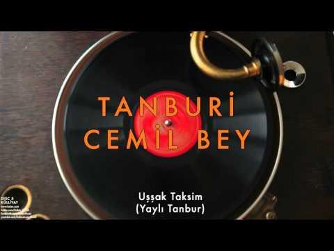 Tanburi Cemil Bey - Uşşak Taksim Dinle mp3 indir