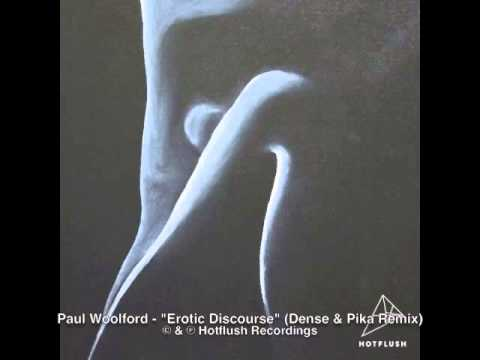 Paul Woolford - Erotic Discourse (Dense & Pika Remix) [HFRMX011D]