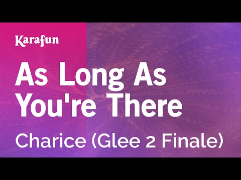 Karaoke As Long As You're There - Charice *