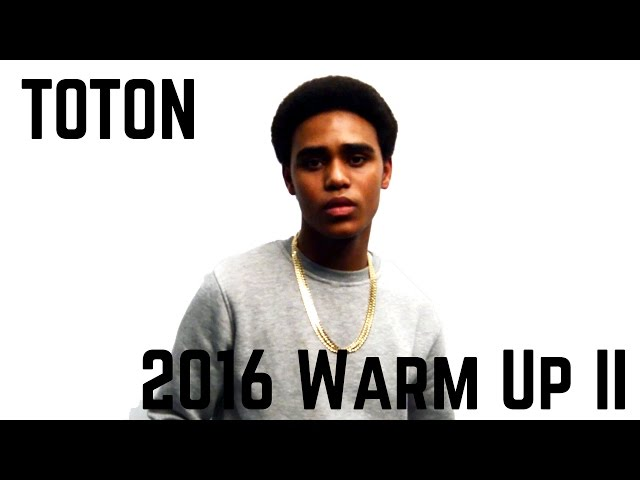 Toton 2016 Warm up EP 2