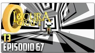 LOCURACRAFT 3 - EP 67   Un viaje a otro mundo (Locuracraft 1 y 2)   MINECRAFT SERIE DE MODS