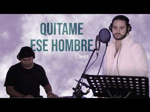 Quitame ese hombre | Pilar Montenegro cover Pedro Samper