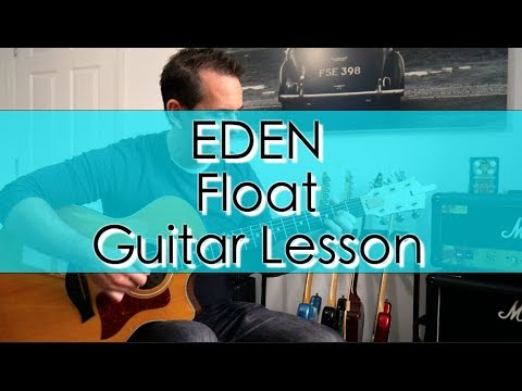 Guitar Lesson: Eden - Float - YouTube