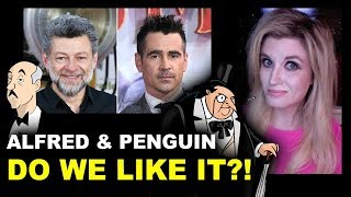 colin-farrell-is-penguin-andy-serkis-is-alfred-the-batman-2021