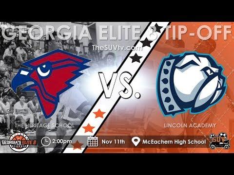 Georgia's Elite 8 Tip-Off Classic: The Heritage School vs. Lincoln