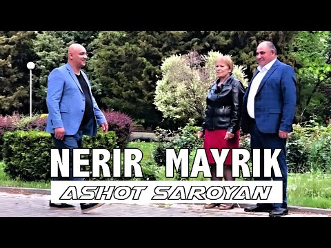 Ashot Saroyan - Nerir Mayrik (2020)