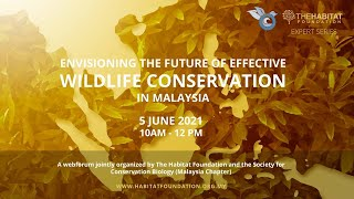 Envisioning the Future of Effective Wildlife Conservation in Malaysia