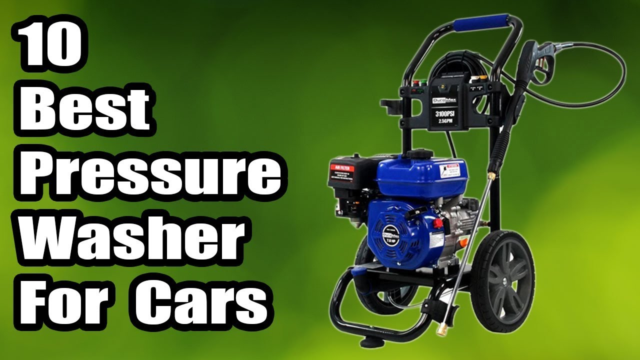 10 Best Pressure Washer for Cars 2018