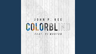 Colorblind (feat. PJ Morton)