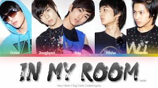 SHINee (샤이니) In My Room Color Coded Lyrics (Han/Rom/Eng)
