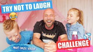 TRY NOT TO LAUGH CHALLENGE met onze VADER!! [Lachen Met Papa]♥DeZoeteZusjes♥