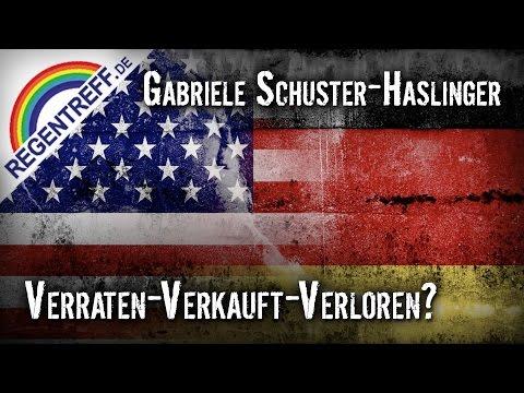 Verraten - Verkauft - Verloren? - Gabriele Schuster-Haslinger