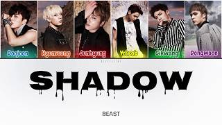Beast (비스트) - Shadow (그림자) (Color Coded Lyrics Han/Rom/Eng/가…