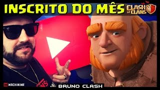 O INSCRITO DO MÊS DE OUTUBRO NO CANAL BRUNO CLASH - Clash of Clans