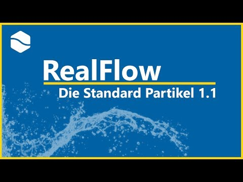 RealFlow Tutorial German Die Standard Partikel 1.1