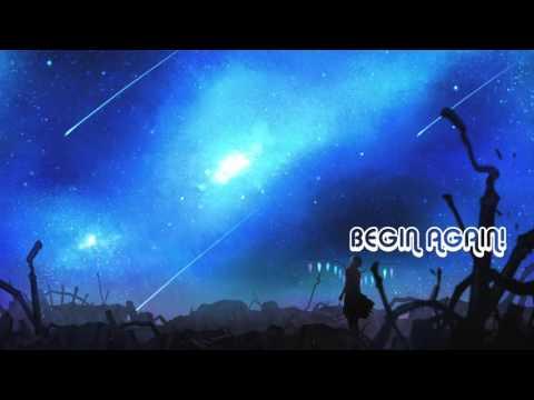 Begin Again - Nightcore [Request] ✮