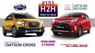 H2H #151 Datsun CROSS vs Toyota CALYA