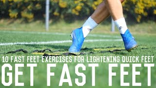 10 Fast Feet Exercises To Increase Foot Speed | Training Drills To Develop Lightening Quick Feet