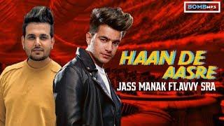HAAN DE AASRE Jass Manak ft Avvy Sra Mp3 Song Download