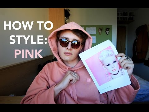 HOW TO STYLE: PINK