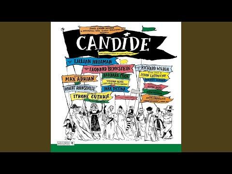 Candide, Act II: Finale - Make Our Garden Grow