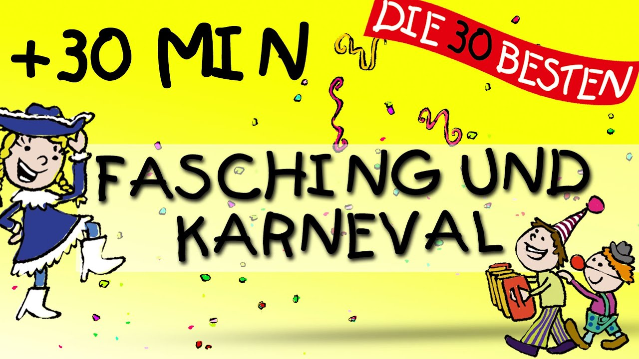 Kinderlieder Mix Fur Fasching Und Karneval Youtube