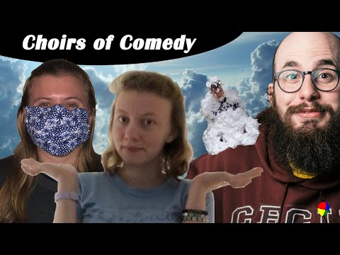 Choirs of Comedy