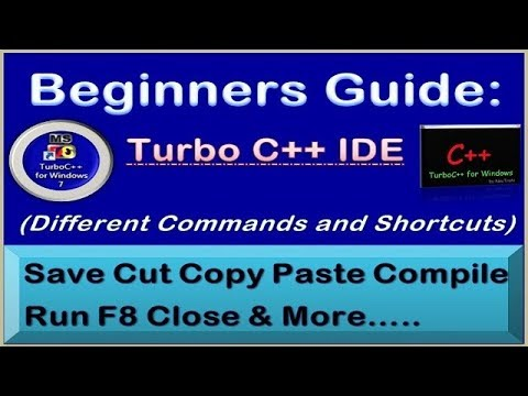 Beginners Guide On Turbo C++ IDE - Using Different Commands And Shortcuts