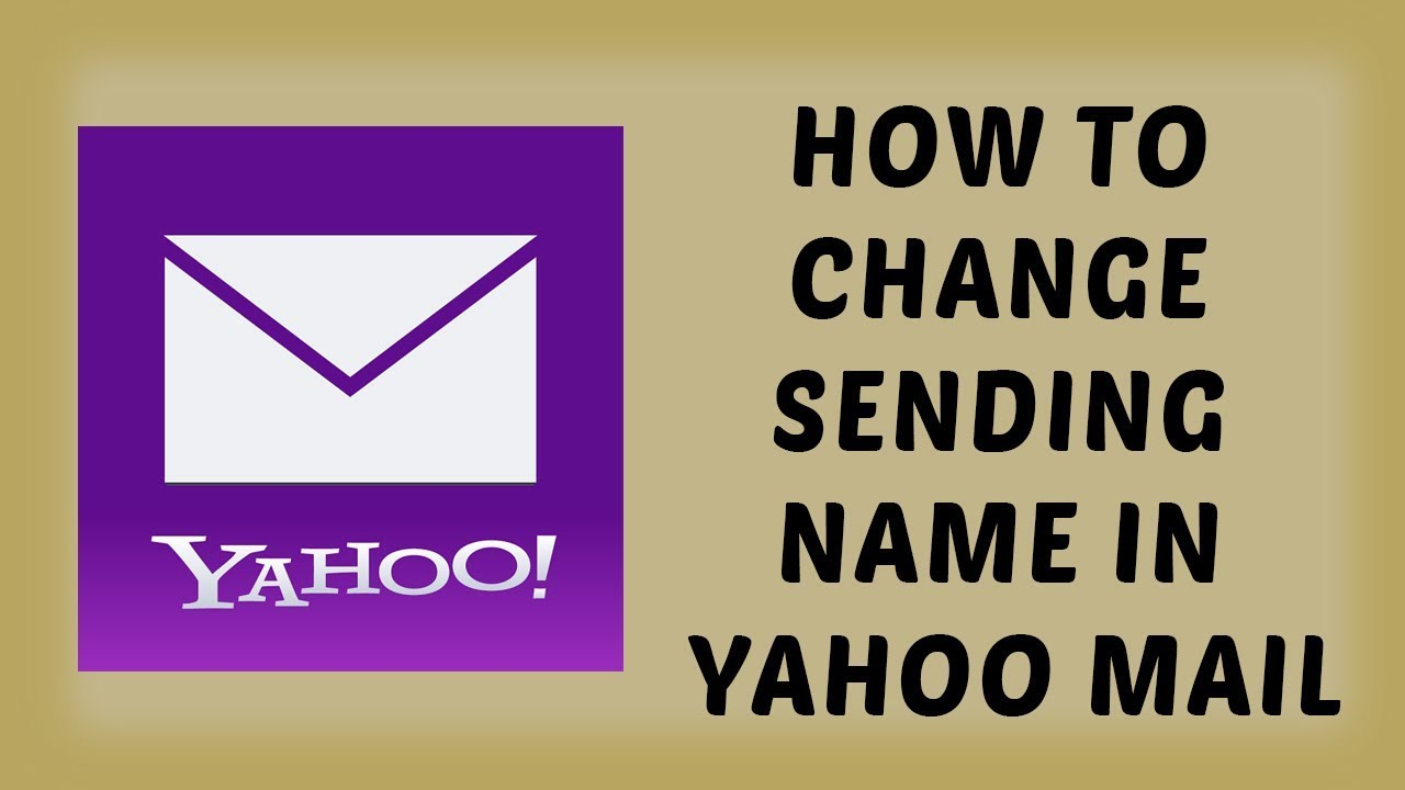How to Change Sending Name in Yahoo Mail | Change Outgoing Name on Yahoo  Email - Hindi