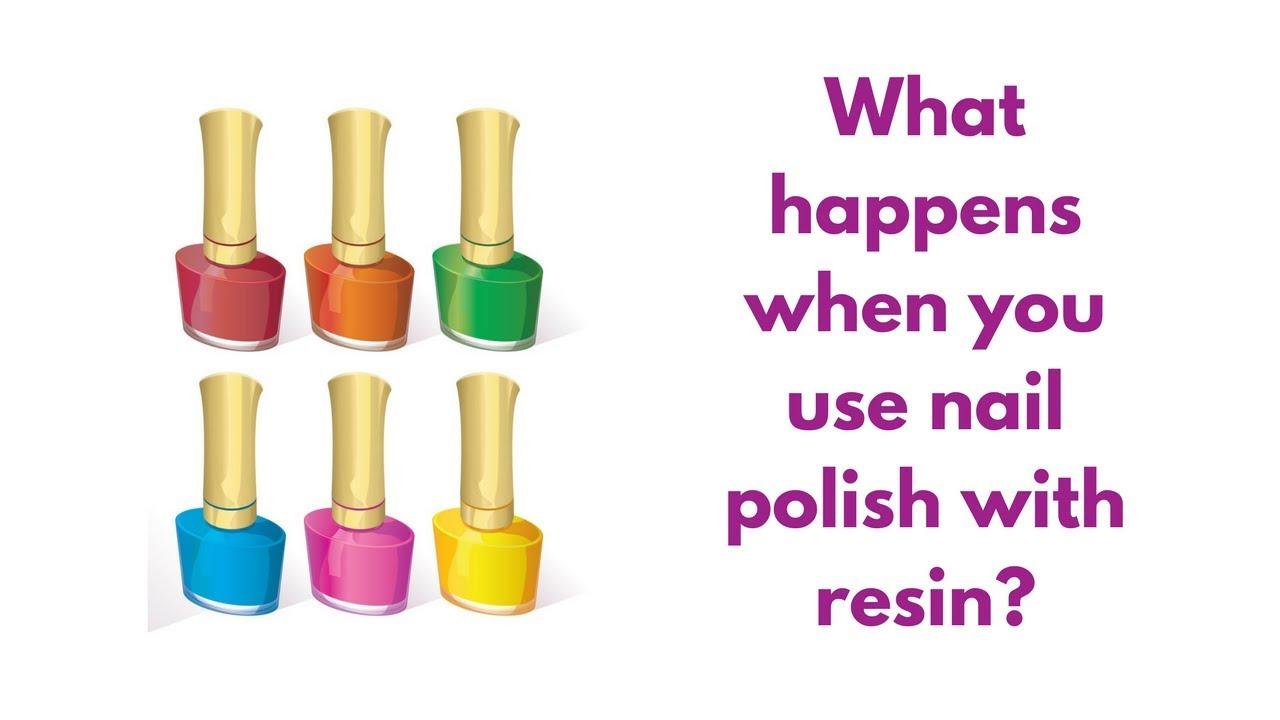 Using Nail Polish With Resin