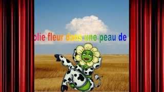 Une jolie fleur dans une peau de vache